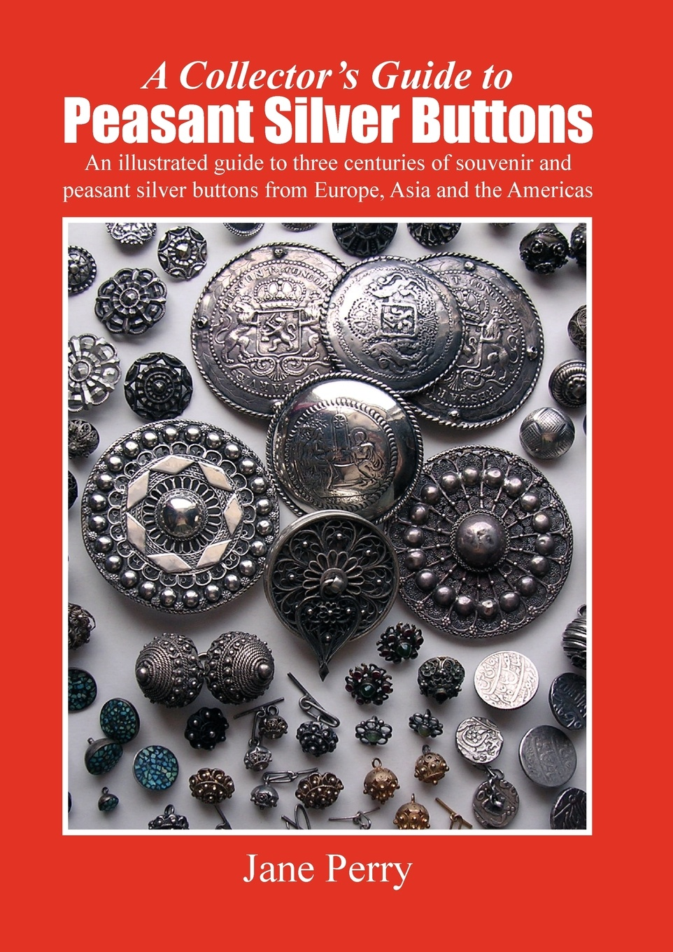 Jane Perry A collector's guide to peasant silver buttons