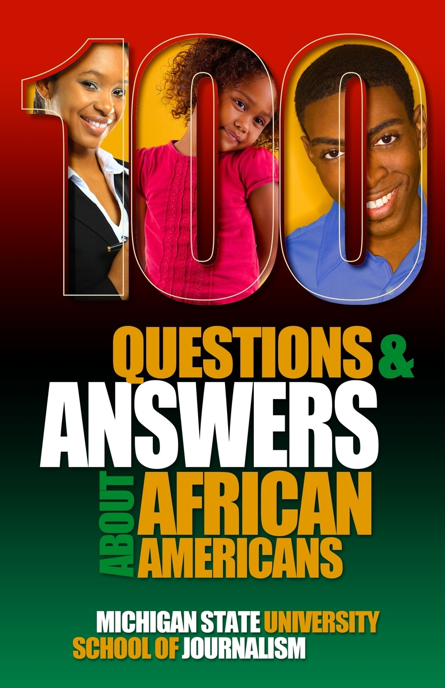 цена на Michigan State School of Journalism 100 Questions and Answers About African Americans