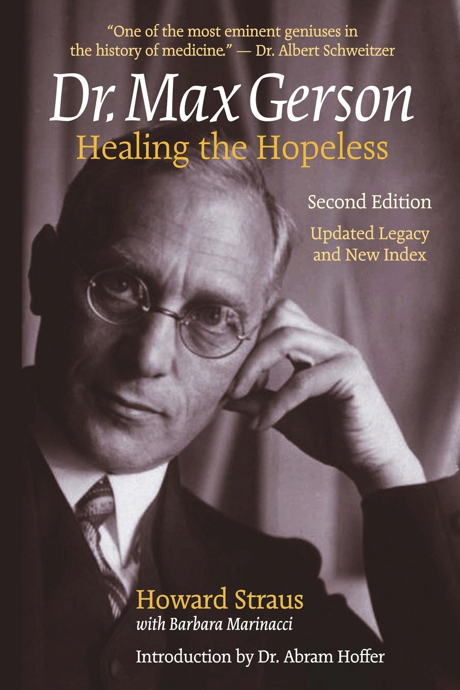 Howard Straus Dr. Max Gerson Healing the Hopeless