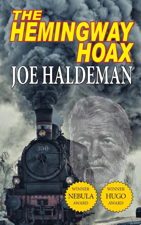 Joe Haldeman The Hemingway Hoax-Hugo and Nebula Winning Novella hemingway style and the art of emotion