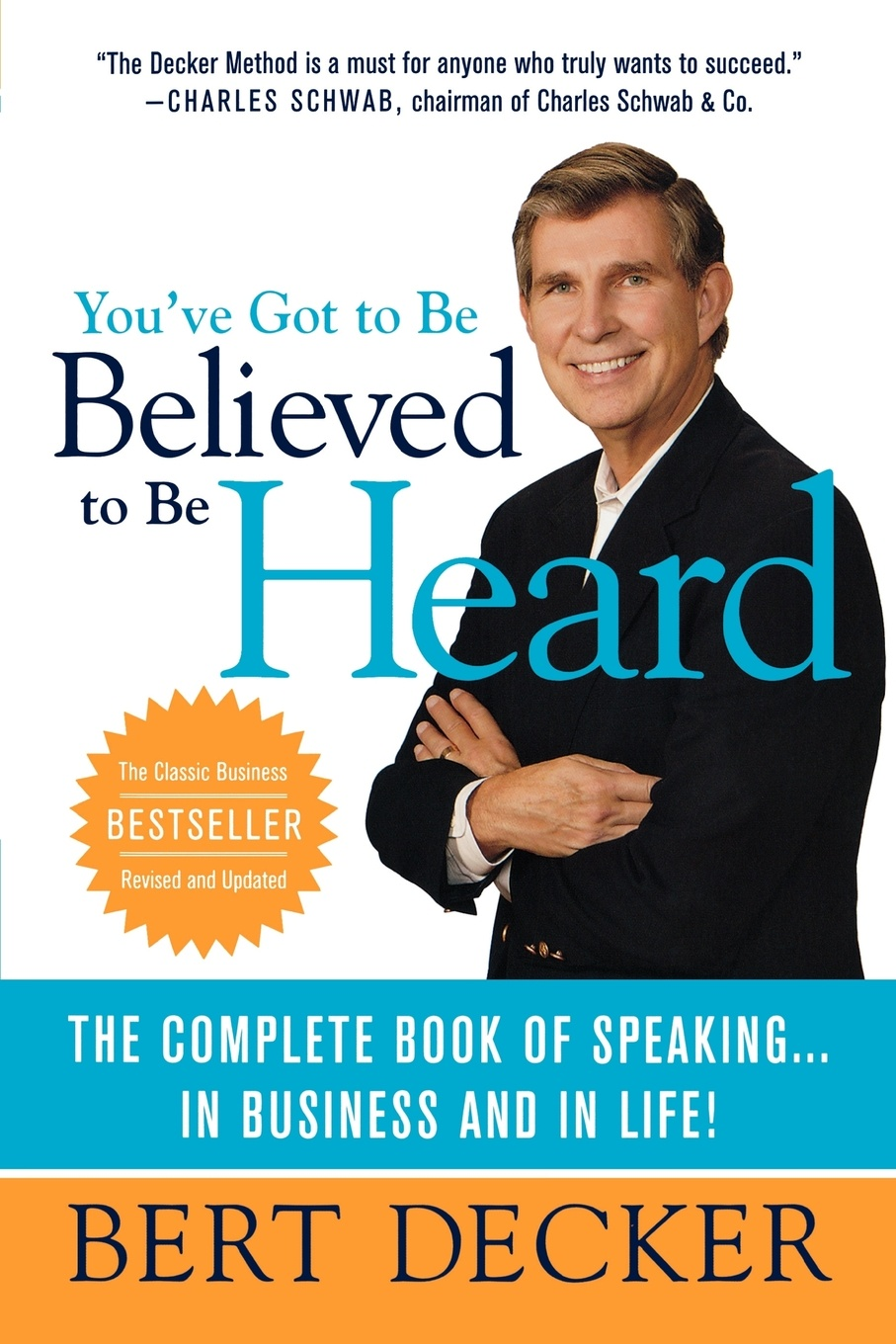 Bert Decker, Decker You've Got to Be Believed to Be Heard. Reach the First Brain to Communicate in Business and in Life блуза be in be in mp002xw1apm5