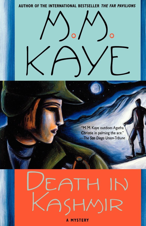 M. M. Kaye Death in Kashmir. A Mystery mystery mtb 300 a
