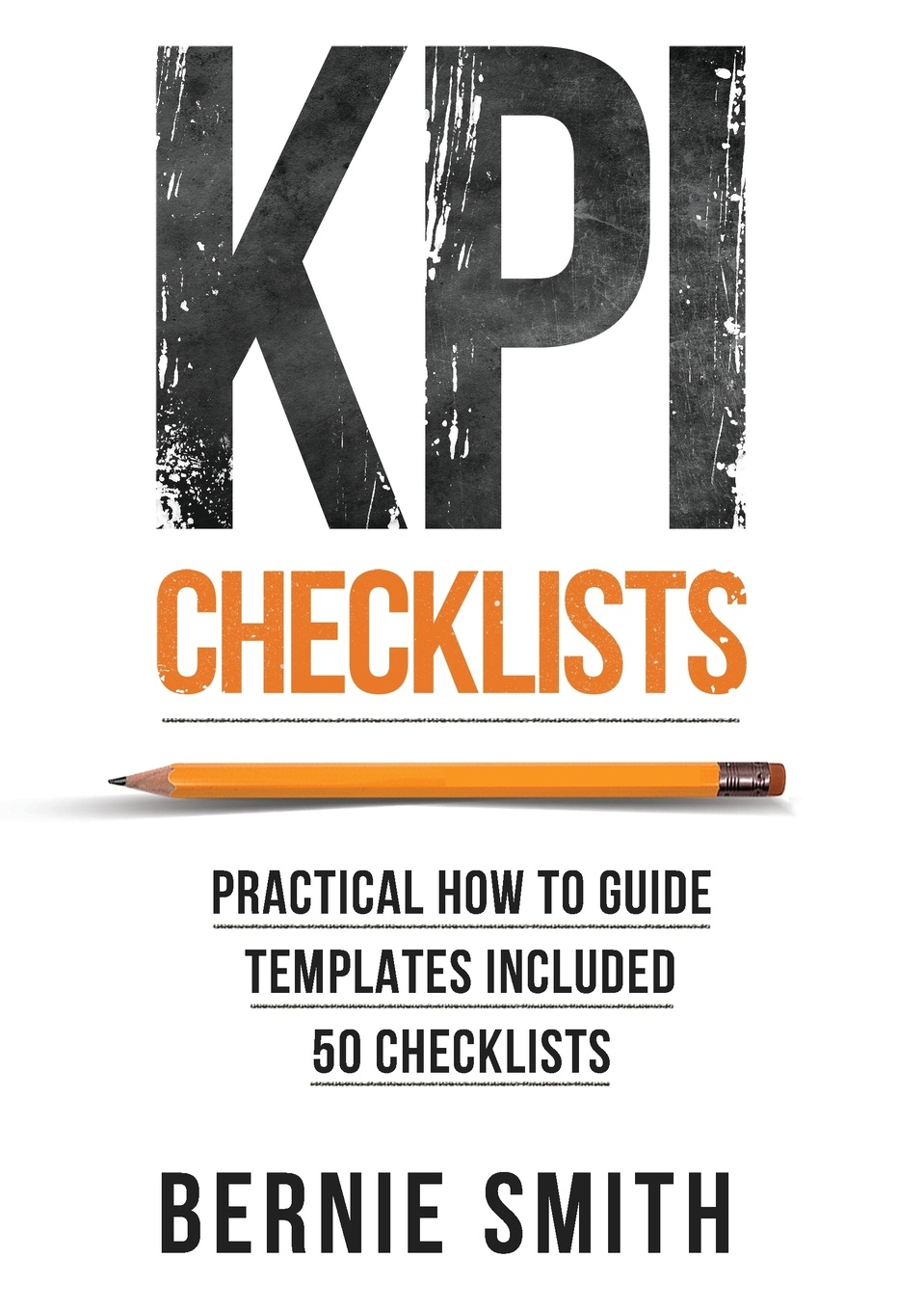 Фото - Bernie Smith KPI Checklists david parmenter key performance indicators for government and non profit agencies implementing winning kpis