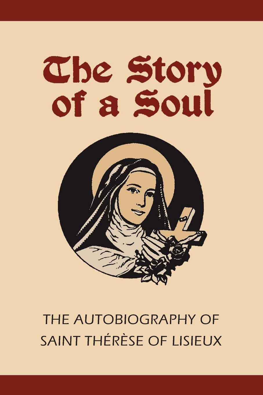 Фото - Therese of Lisieux, Michael Day Story of a Soul. The Autobiography of St. Therese of Lisieux therese of lisieux michael day story of a soul the autobiography of st therese of lisieux