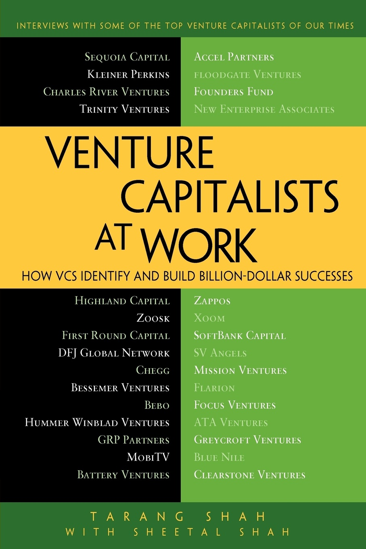 Фото - Tarang Shah, Shital Shah Venture Capitalists at Work. How VCs Identify and Build Billion-Dollar Successes пылесос supra vcs 1602