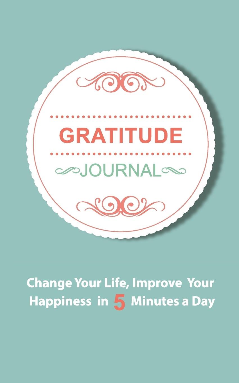 Фото - Thomas Media, Journal Gratitude Gratitude Journal. An Inspirational Journal of Gratitude and Happiness baruch gottlieb gratitude for technology