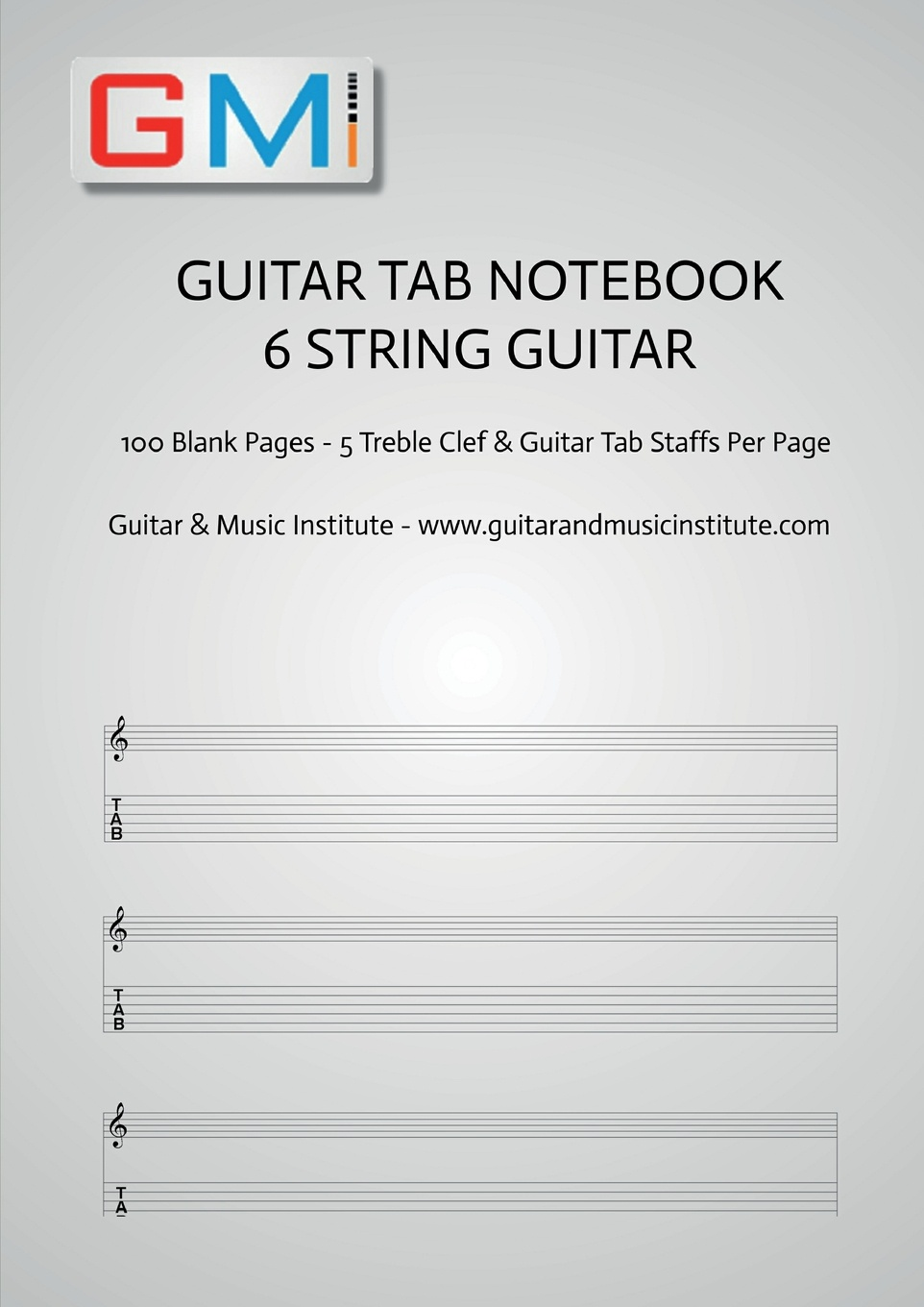 Ged Brockie Guitar Tab Notebook - 6 string guitar. 100 pages of blank treble clef and six string TAB for guitar