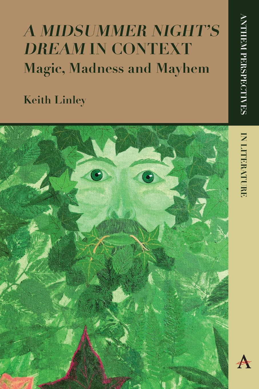 Keith Linley 'A Midsummer Night's Dream' in Context. Magic, Madness and Mayhem a midsummer night s dream level 3 cd