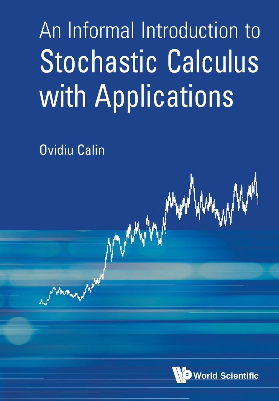 Фото - Ovidiu Calin An Informal Introduction to Stochastic Calculus with Applications calculus cat