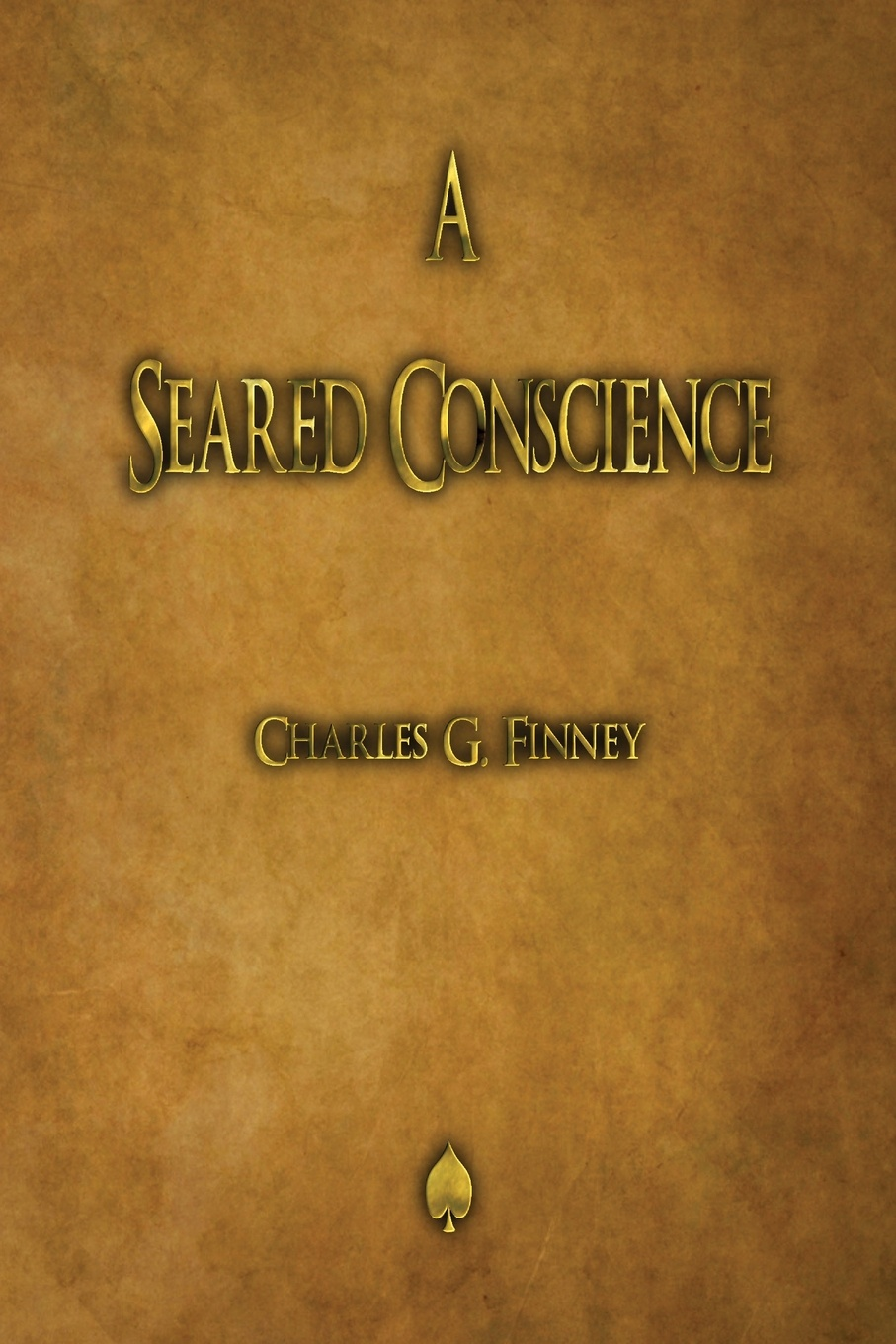 цены Charles G. Finney A Seared Conscience