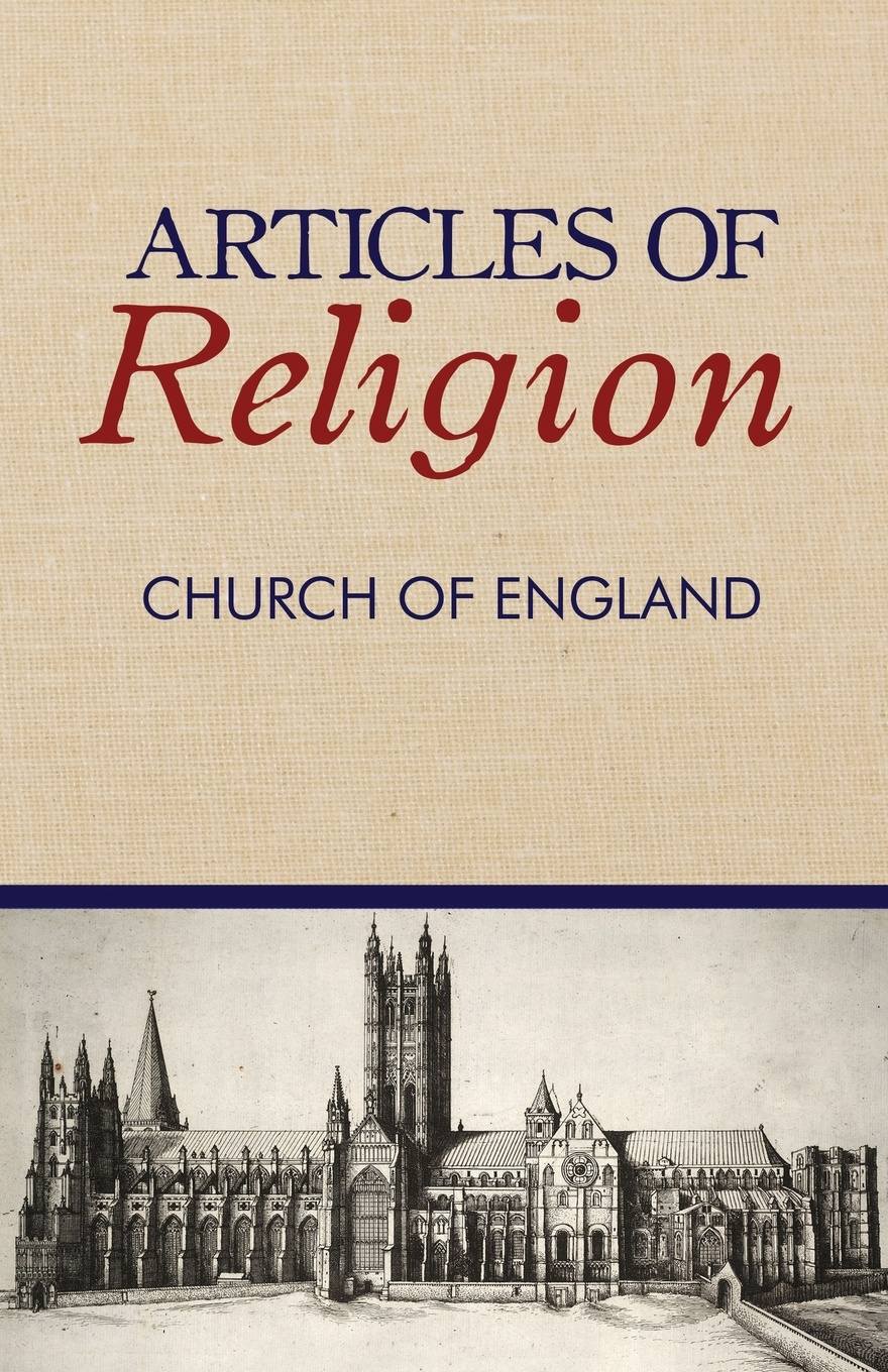 Church of England Articles of Religion jennings arthur charles ecclesia anglicana a history of the church of christ in england