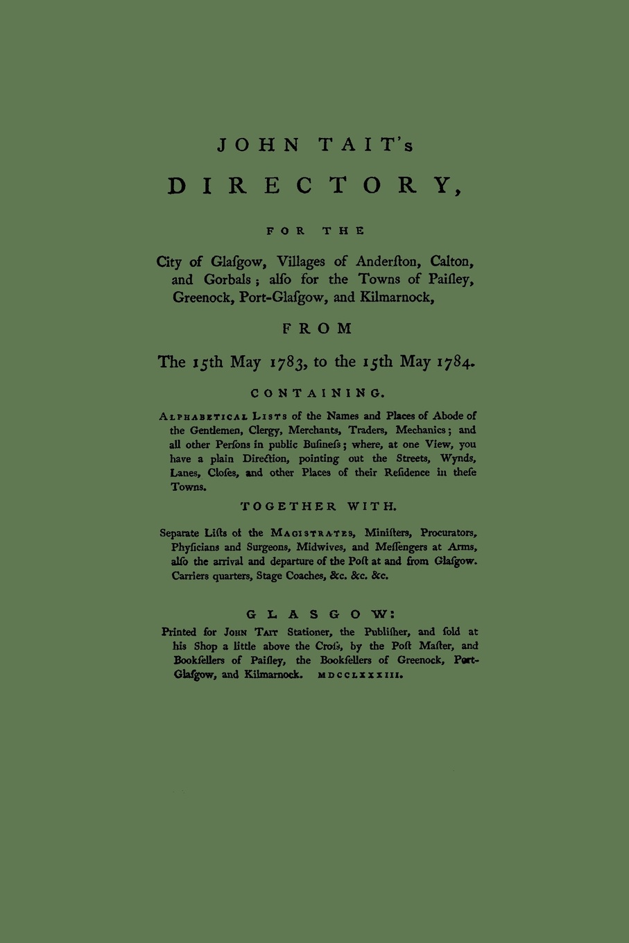 John Tait Directory of Glasgow, with Paisley, Greenock and Port Glasgow 1783-1784 chas and dave glasgow