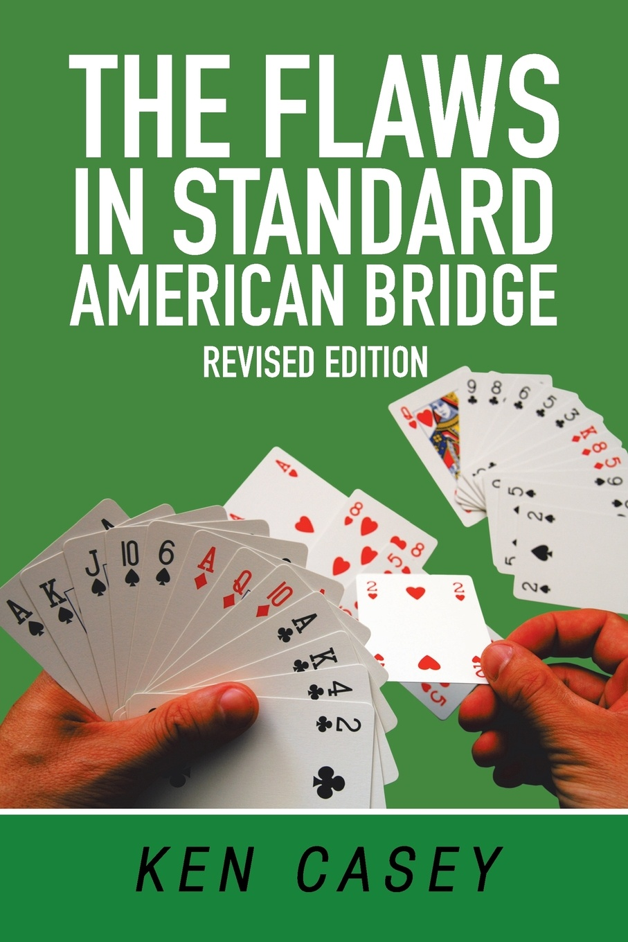 Ken Casey The Flaws in Standard American Bridge. Revised maigret s failure