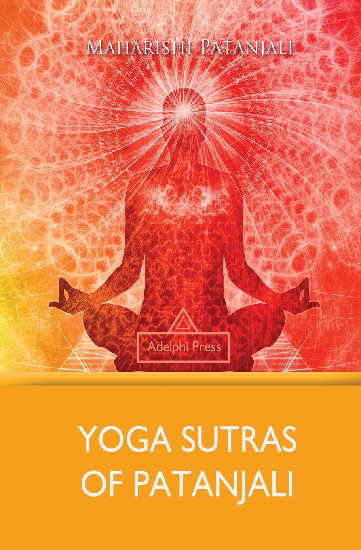 Maharishi Patanjali Yoga Sutras of Patanjali the wisdom of yoga