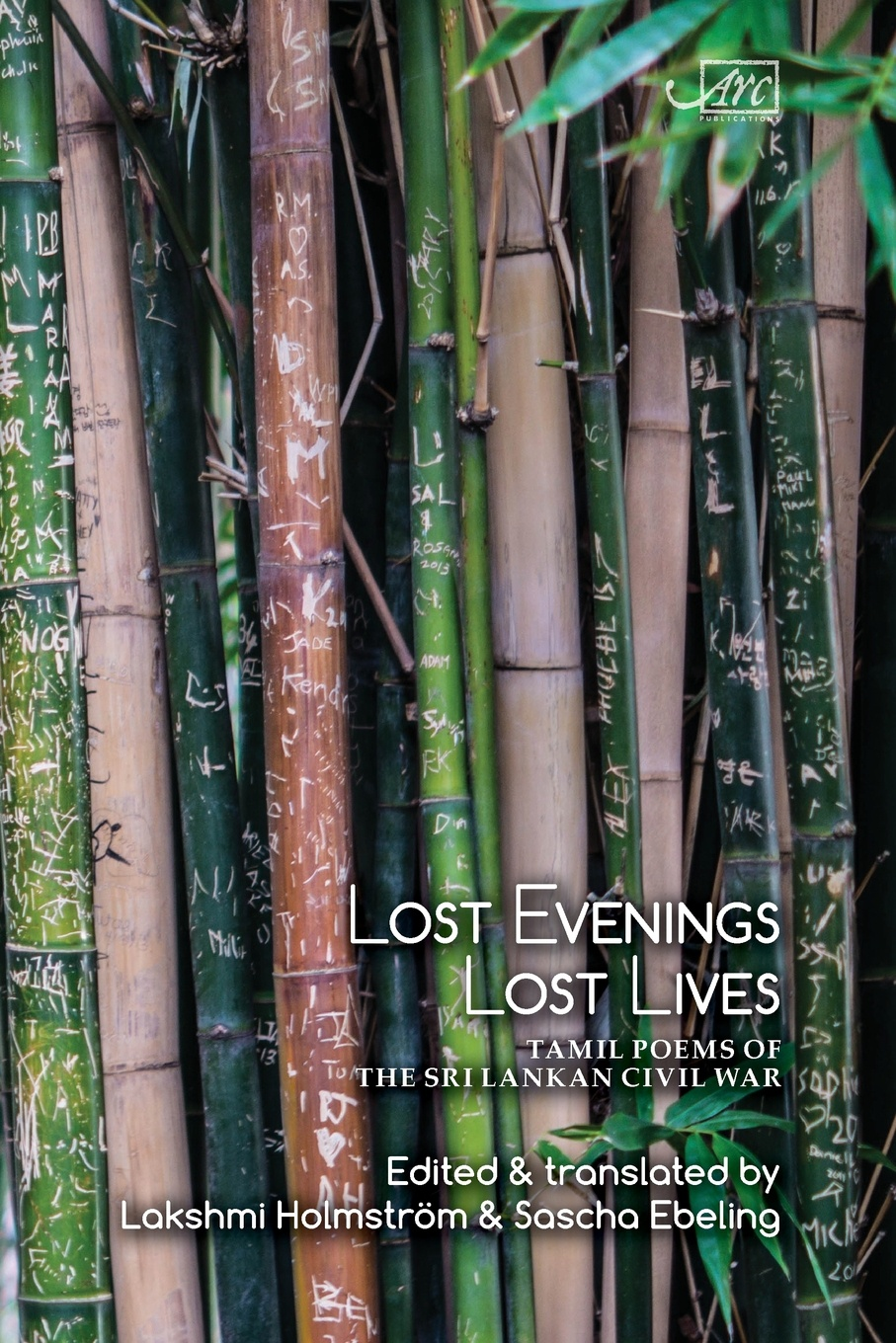 Lost Evenings. Tamil Poets from Sri Lanka's War dilan prasad harsha senanayake the influence of the civil war on mahinda rajapaksa s foreign policy in sri lanka during 2005 2015