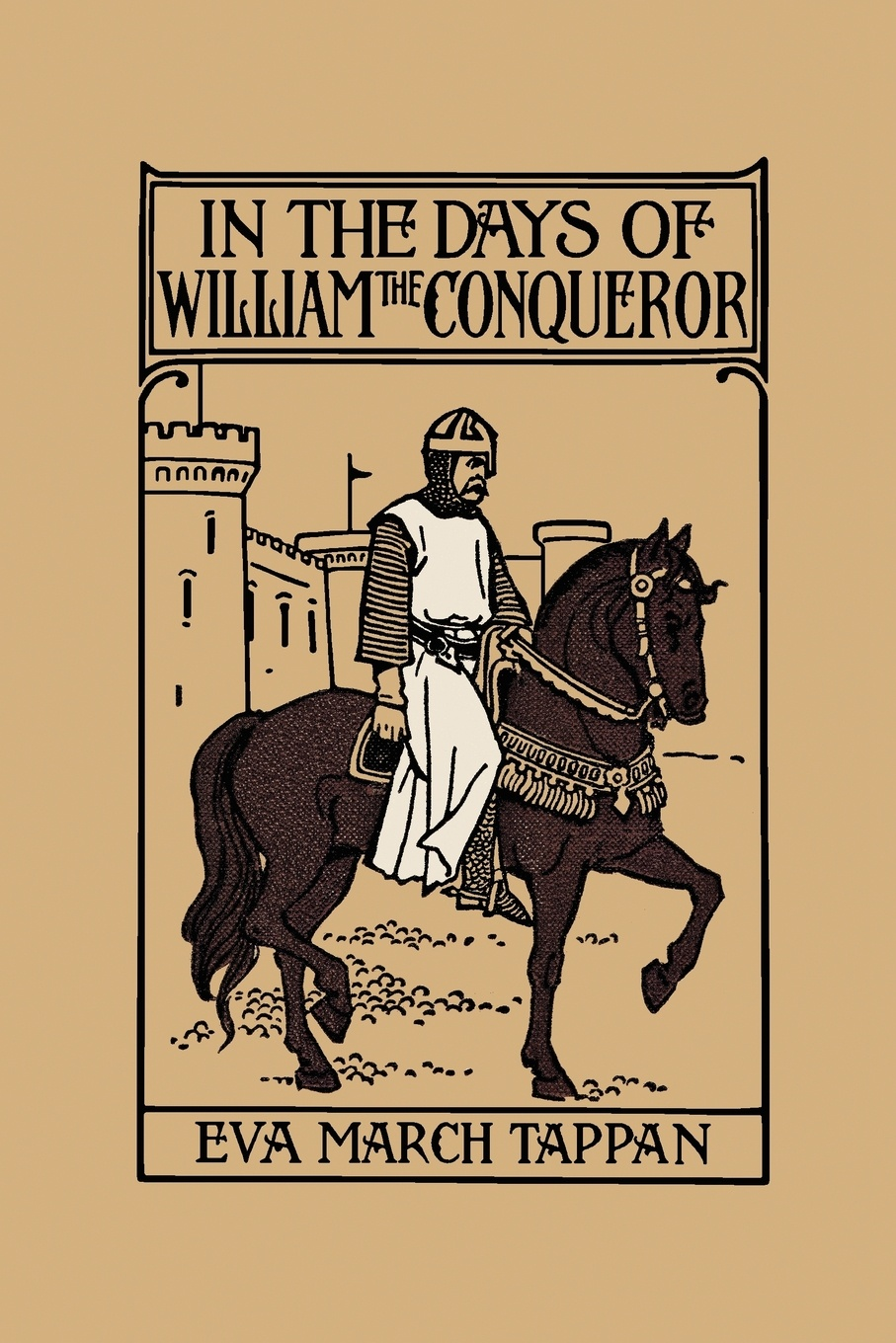все цены на Eva March Tappan In the Days of William the Conqueror онлайн