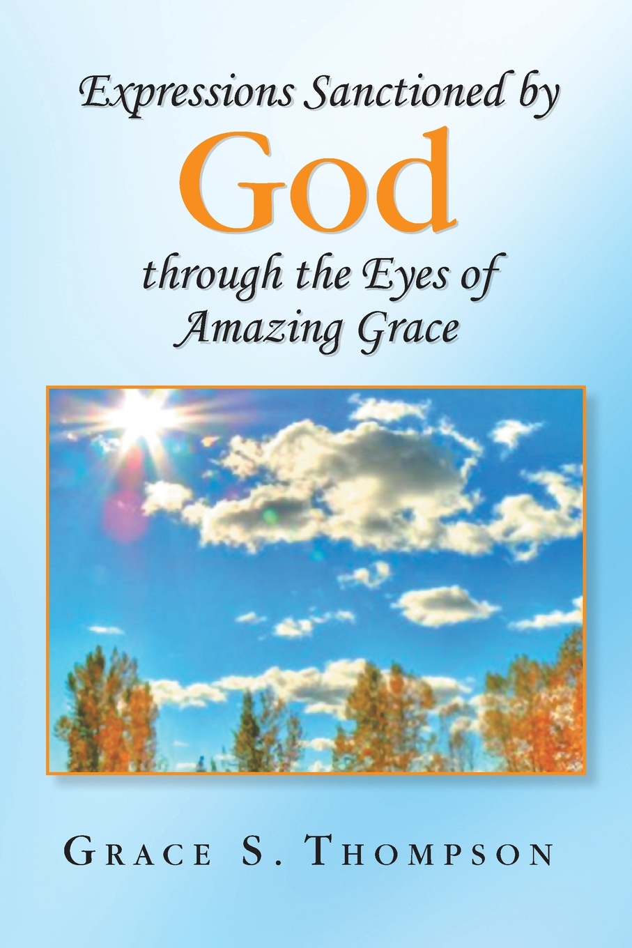 Grace S. Thompson Expressions Sanctioned by God Through the Eyes of Amazing Grace me and my army me and my army thank god for sending demons