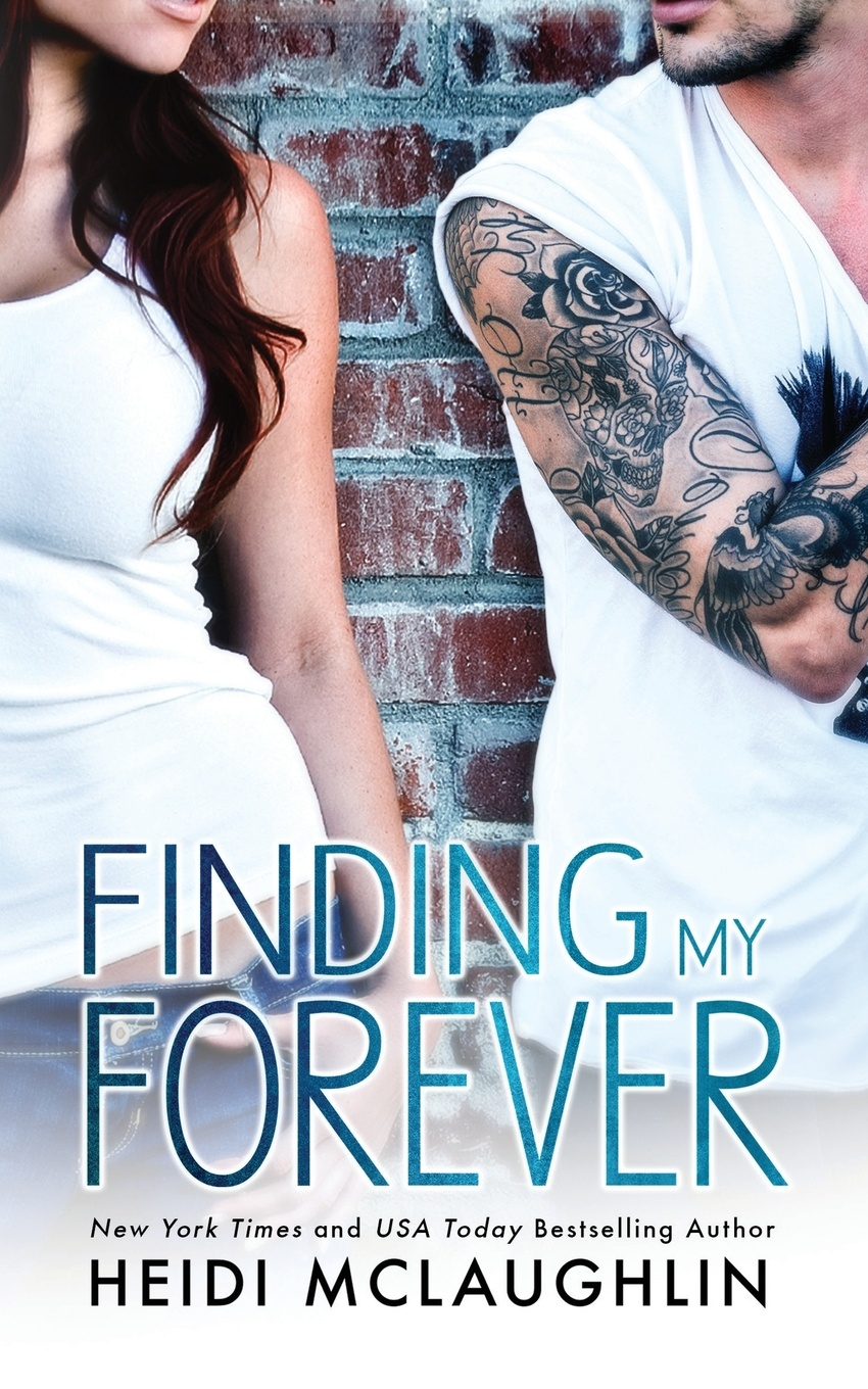 Heidi McLaughlin Finding My Forever my first touch and find park