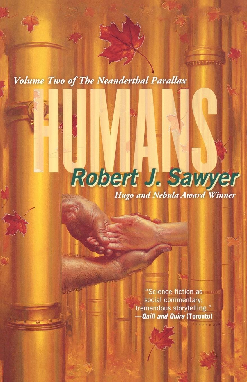 Robert J. Sawyer Humans