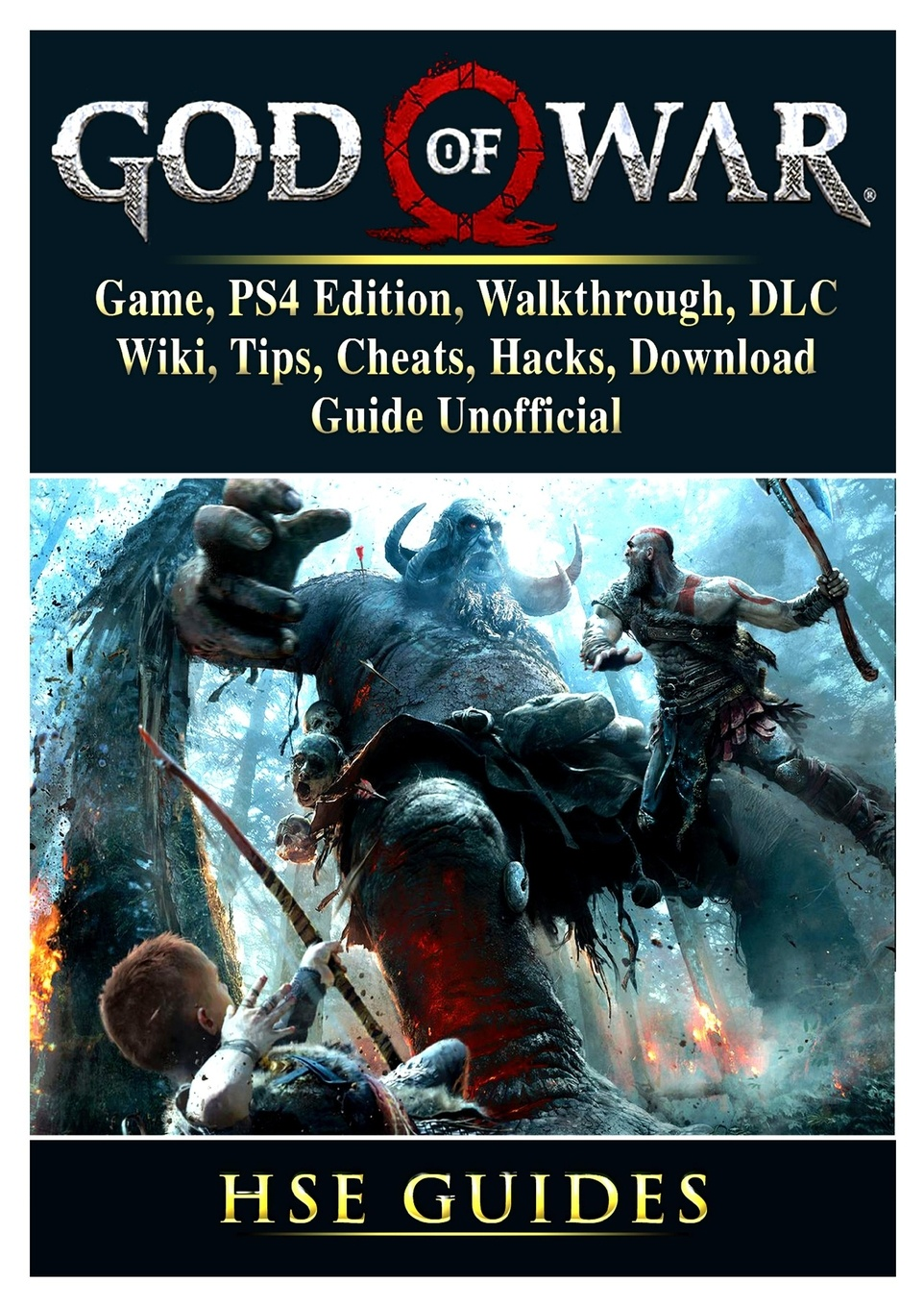 где купить Hse Guides God of War 4 Game, PS4 Edition, Walkthrough, DLC, Wiki, Tips, Cheats, Hacks, Download, Guide Unofficial по лучшей цене