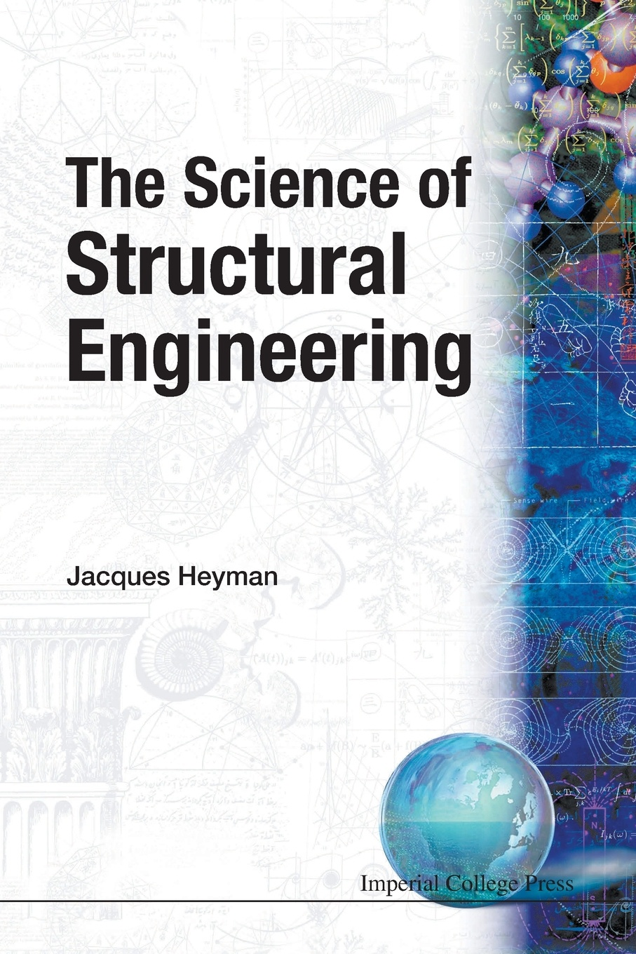 Jacques Heyman The Science of Structural Engineering salah khalfallah structural analysis 1 statically determinate structures
