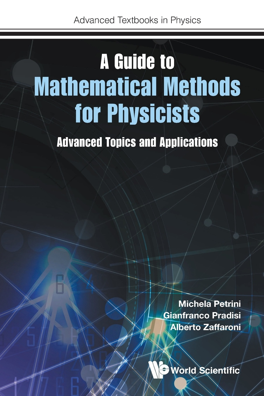 Michela Petrini, Gianfranco Pradisi, Alberto Zaffaroni A Guide to Mathematical Methods for Physicists. Advanced Topics and Applications shelemyahu zacks examples and problems in mathematical statistics