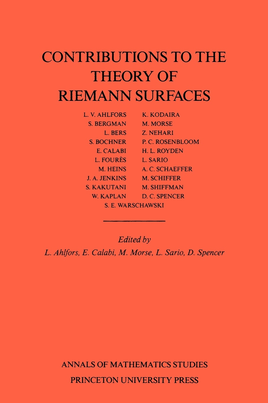 Contributions to the Theory of Riemann Surfaces. (AM-30), Volume 30 norman l alling newcomb greenleaf foundations of the theory of klein surfaces
