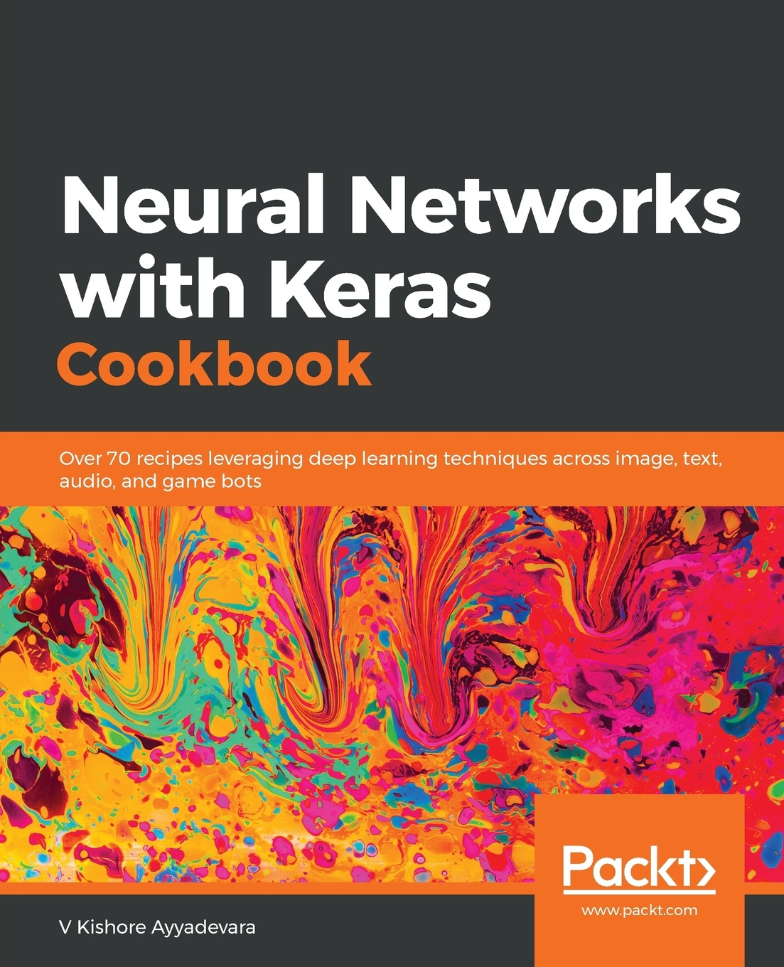 V Kishore Ayyadevara Neural Networks with Keras Cookbook цена