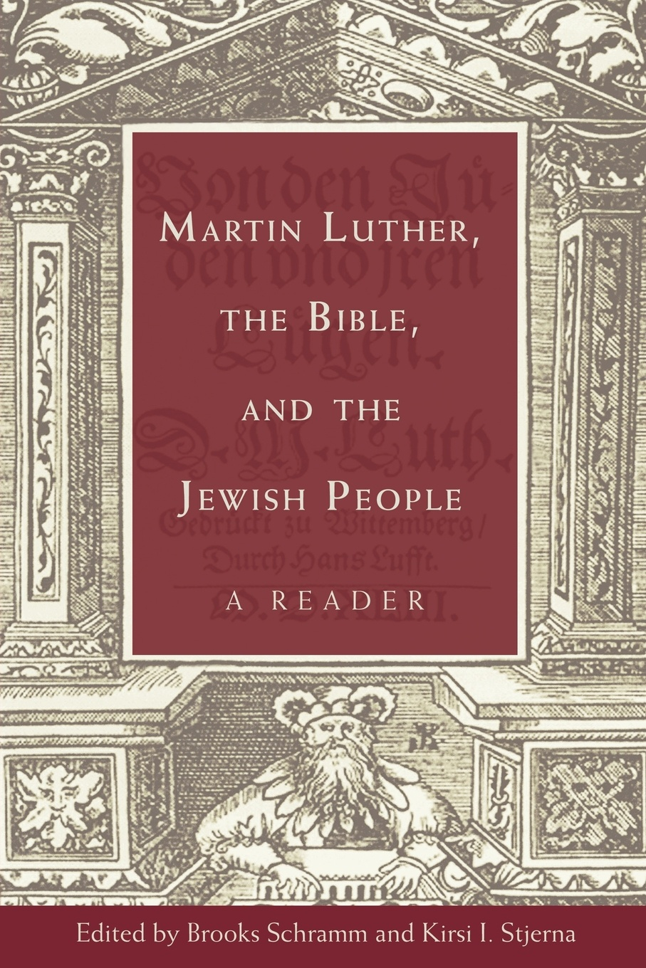 Фото - Martin Luther, the Bible, and the Jewish People. A Reader the maori people reader книга для чтения