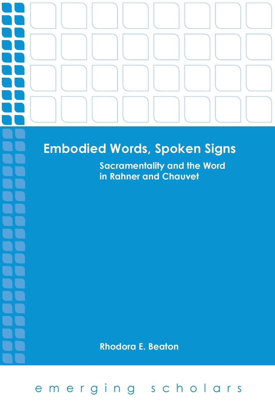 Mary Gaebler, Rhodora E. Beaton Embodied Words, Spoken Signs. Sacramentality and the Word in Rahner and Chauvet chauvet pro rogue r1 wash