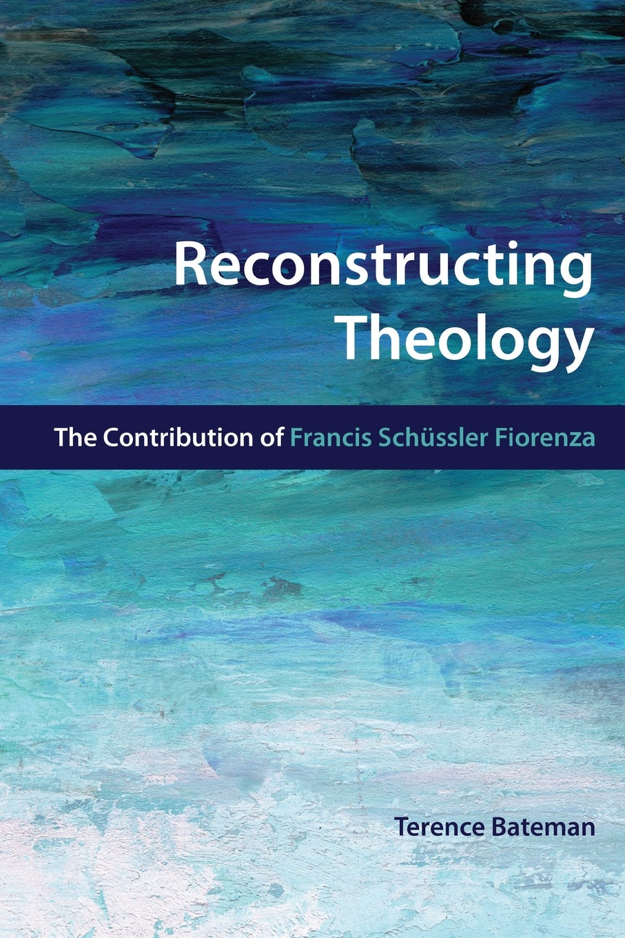 Terence Bateman Reconstructing Theology. The Contribution of Francis Schussler Fiorenza reconstructing fertility
