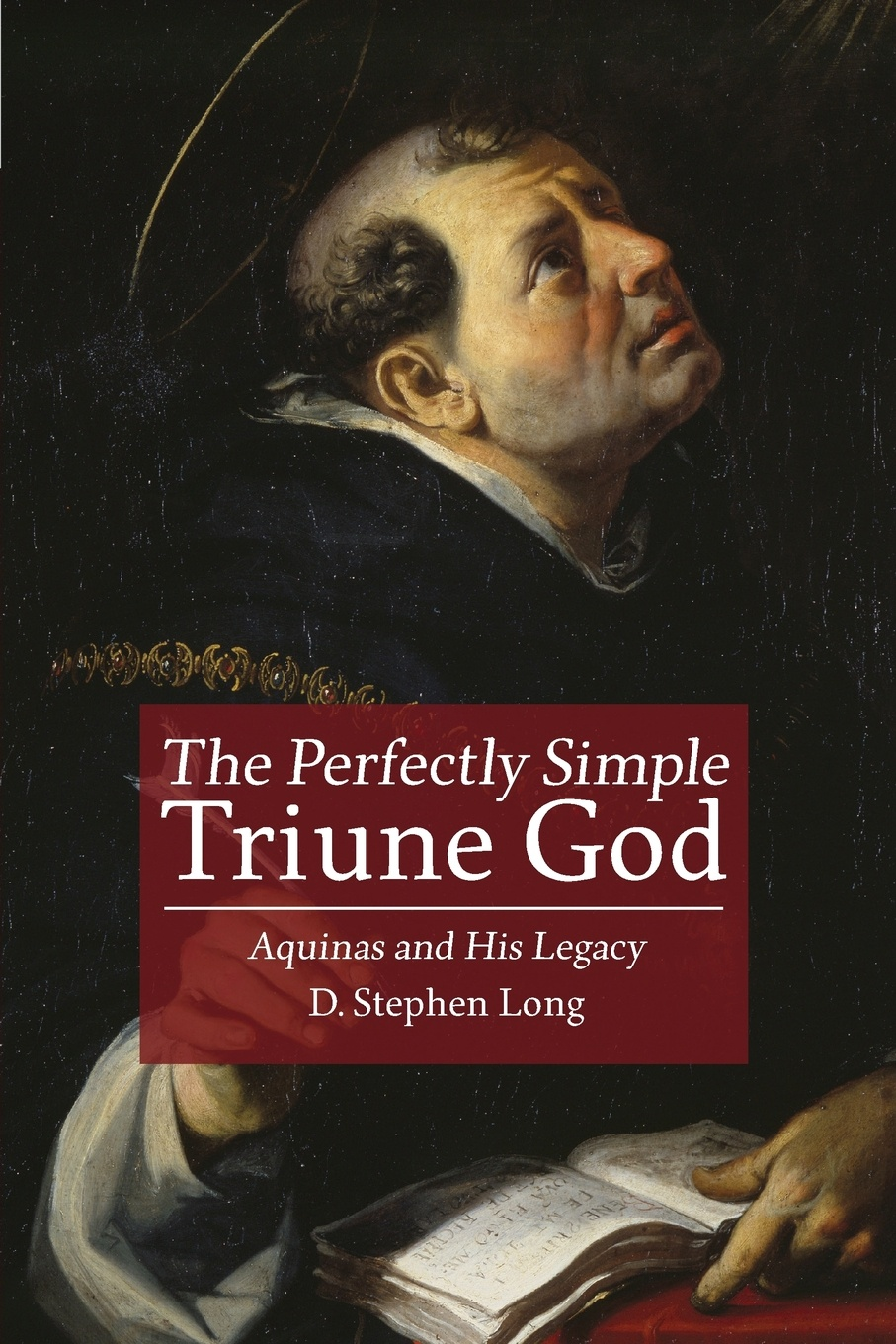 D Stephen Long Perfectly Simple Triune God. Aquinas and His Legacy rubens and his legacy