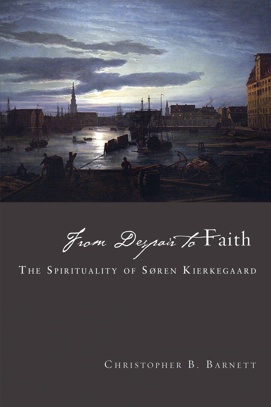 Christopher B. Barnett From Despair to Faith. The Spirituality of Soren Kierkegaard ida b wells barnett the red record