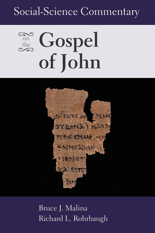 Bruce J. Malina, Richard L. Rohrbaugh Social Science Commentary on the Gospel of John stella cipres gospel of john