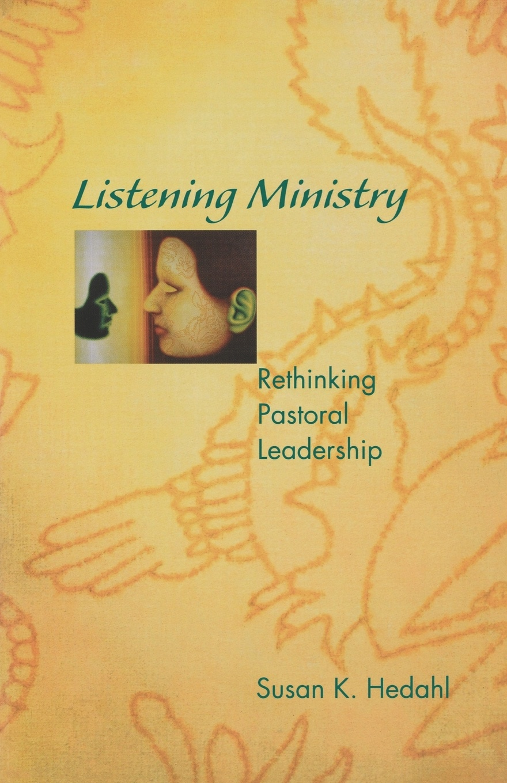 Susan K. Hedahl Listening Ministry communicate 1 listening