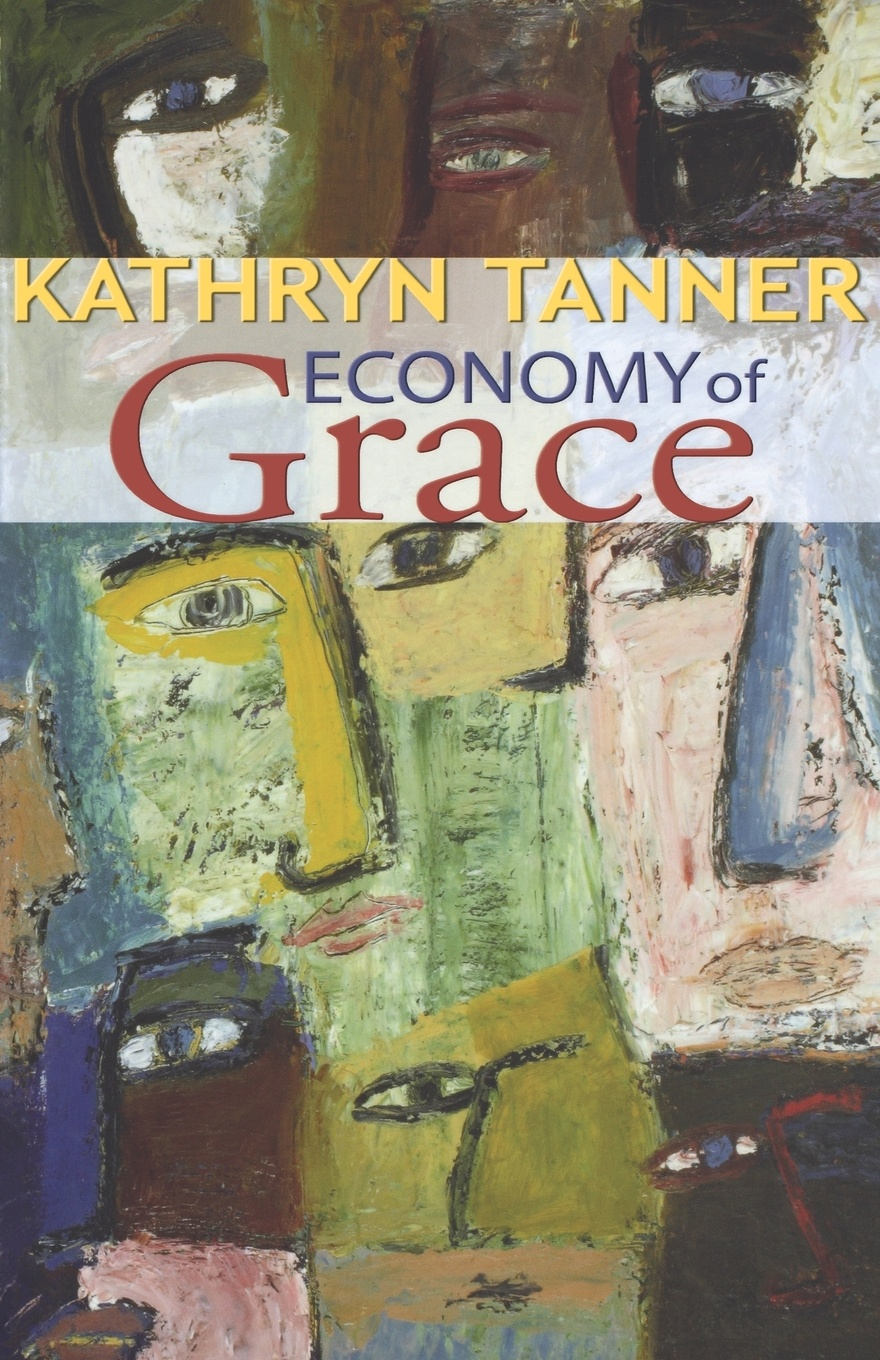 Kathryn Tanner Economy of Grace kathryn jones a amway forever the amazing story of a global business phenomenon