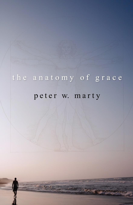 лучшая цена Peter W. Marty The Anatomy of Grace