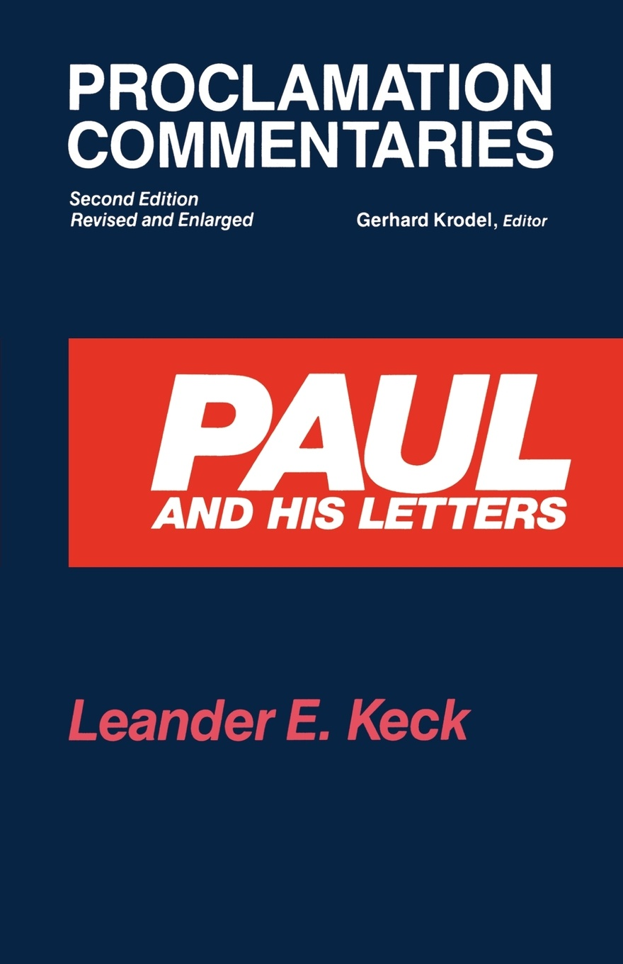 Leander E. Keck Paul and His Letters 2nd Ed b s pastor bishop paul h evans lessons for living volume 3 heroes of faith