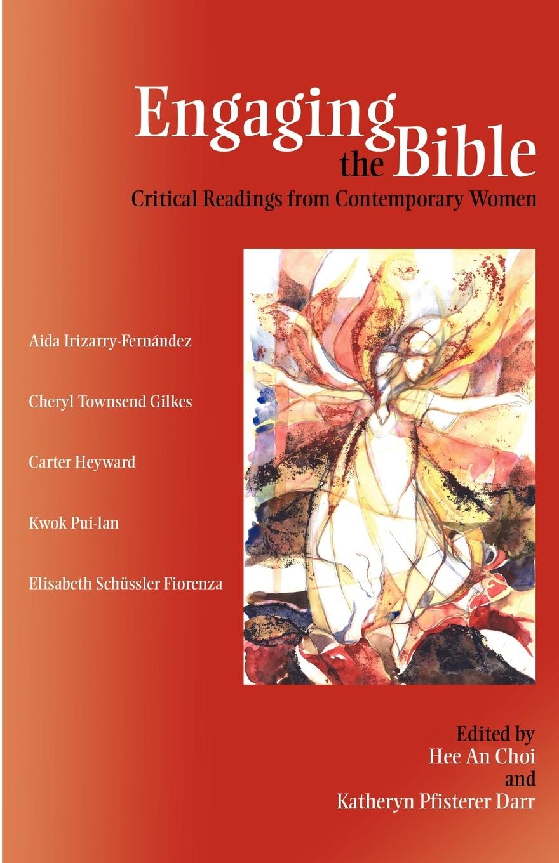 Hee An Choi, Katheryn Pfisterer Darr Engaging the Bible