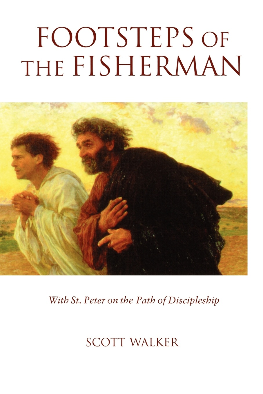Scott Walker Footsteps of the Fisherman peter felten the undergraduate experience focusing institutions on what matters most