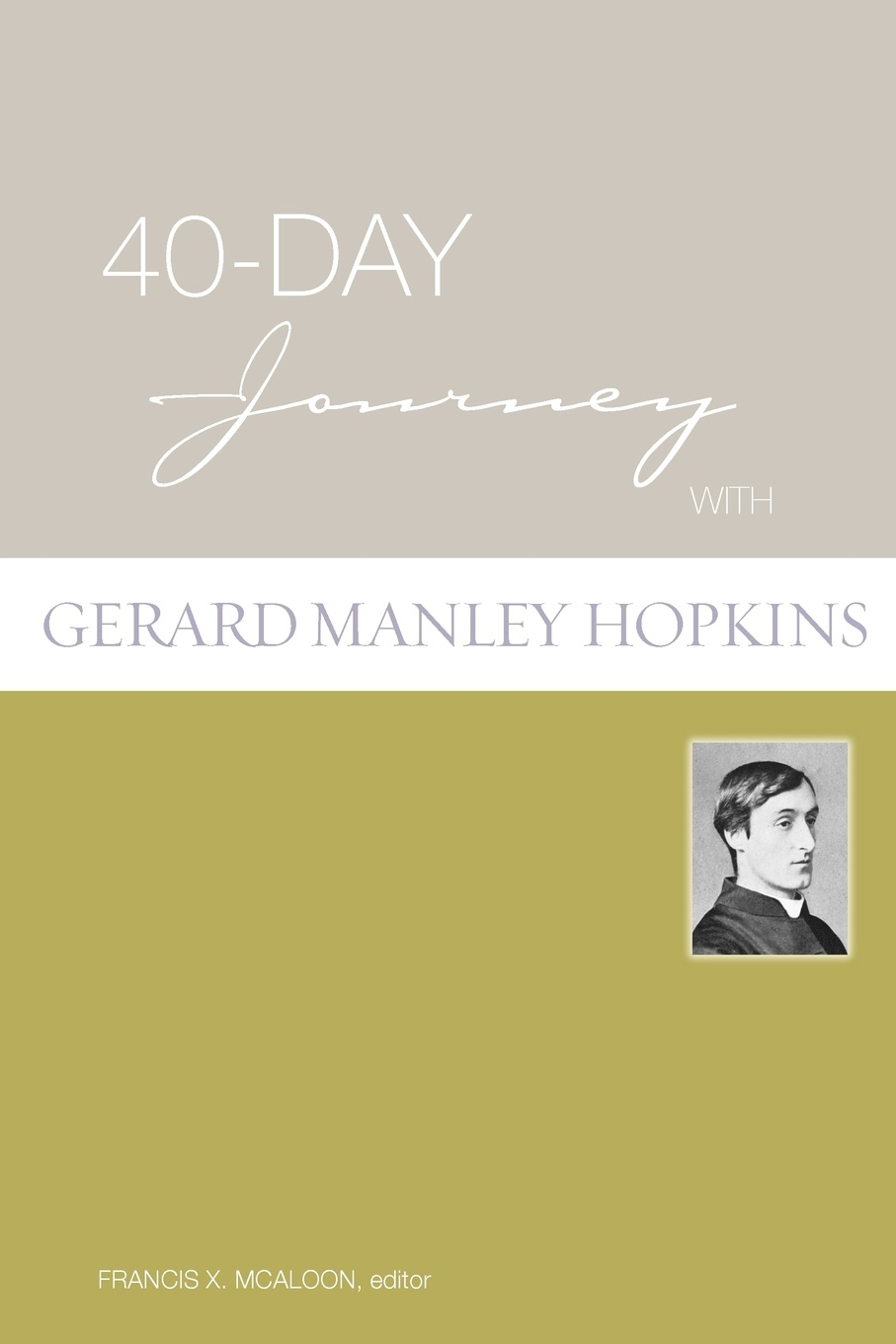 40-Day Journey with Gerard Manley Hopkins