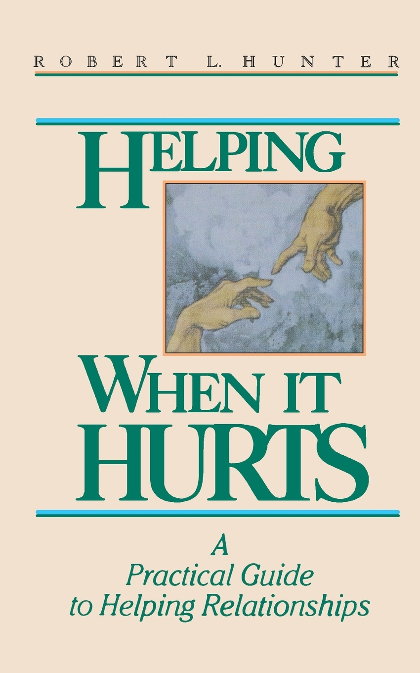 купить Robert L. Hunter Helping When It Hurts. A Practical Guide to Helping Relationships по цене 1552 рублей