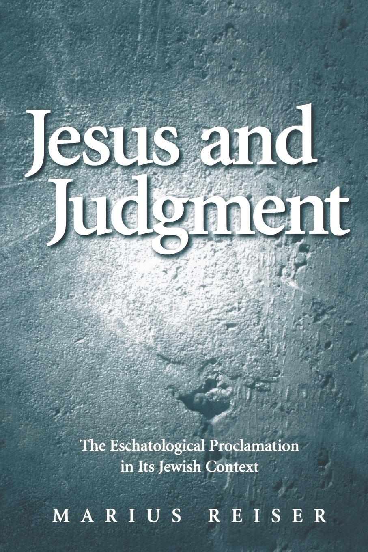 Marius Reiser, Linda M. Maloney Esus and Judgement