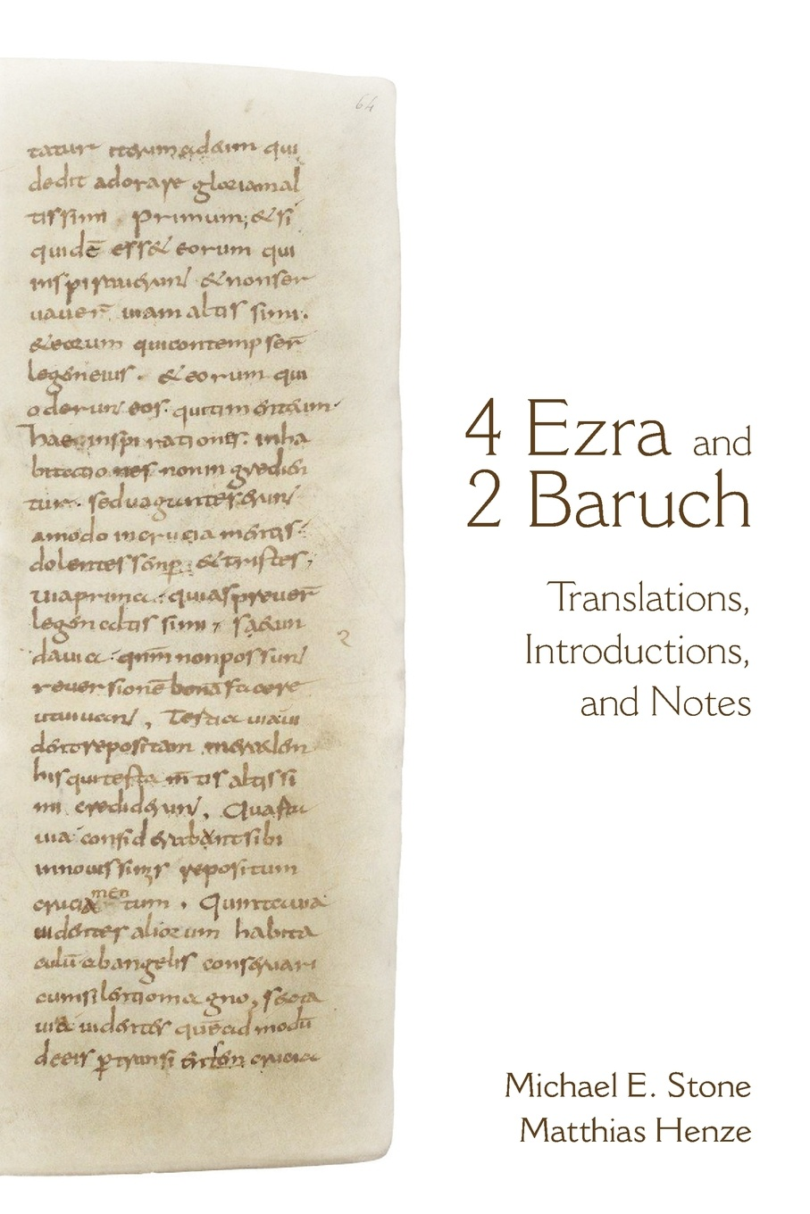 Фото - Michael E. Stone, Matthias Henze 4 Ezra and 2 Baruch. Translations, Introductions, and Notes baruch gottlieb gratitude for technology