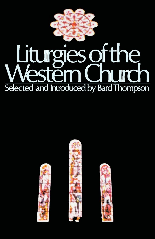 Liturgies of the Western Churc
