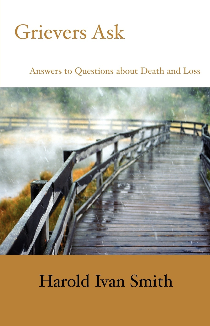 Harold Ivan Smith Grievers Ask. Answers to Questions about Death and Loss plumbing questions and answers pdf