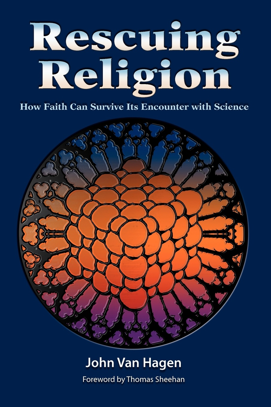 John Van Hagen Rescuing Religion. How Faith Can Survive Its Encounter with Science недорого