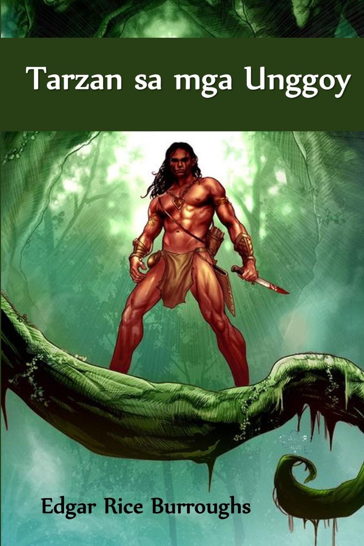 Edgar Rice Burroughs Tarzan sa mga Unggoy. of the Apes, Cebuano edition