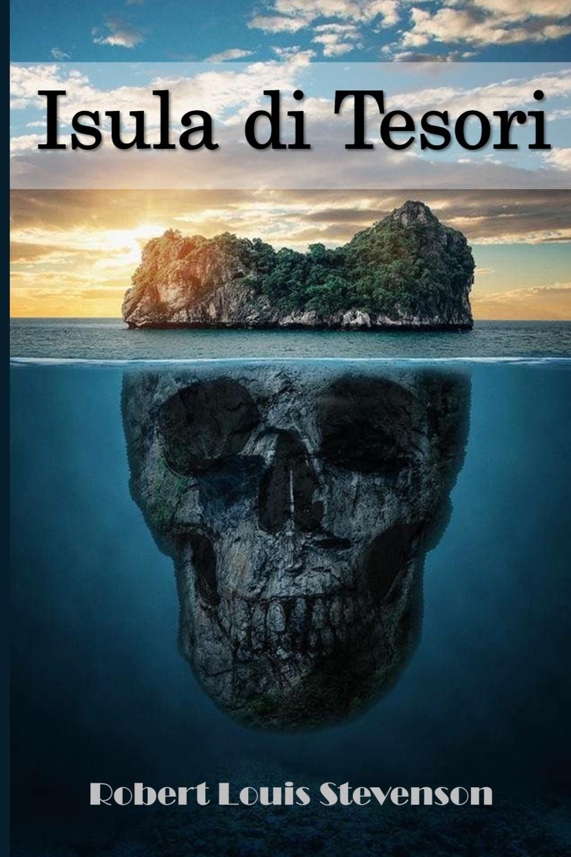 Stevenson Robert Louis Isula di Tesori. Treasure Island, Corsican edition a willaert intavolatura di lauto