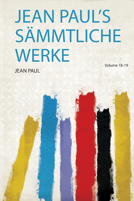 Фото - Jean Paul's Sammtliche Werke jean paul gaultier le male